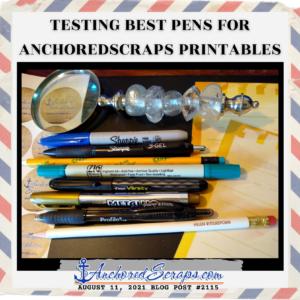 Testing Best Pens for AnchoredScraps Printables _AnchoredScraps #2115