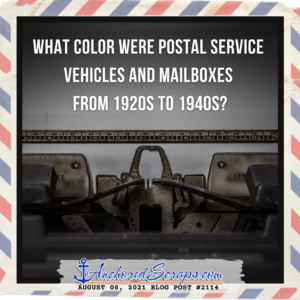 What color were Postal Service vehicles and mailboxes from 1920s to 1940s?