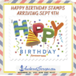 Read more about the article Happy Birthday Stamps 2021 Arriving Sept 9th