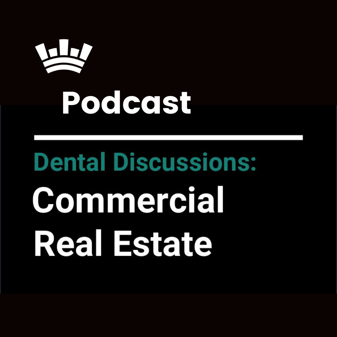 Dental Real Estate Podcast
