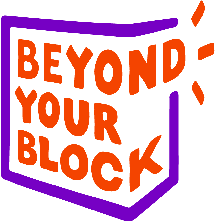 Beyond Your Block