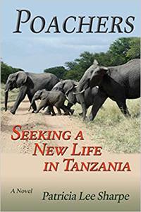 Poachers, Seeking a New Life in Tanzania