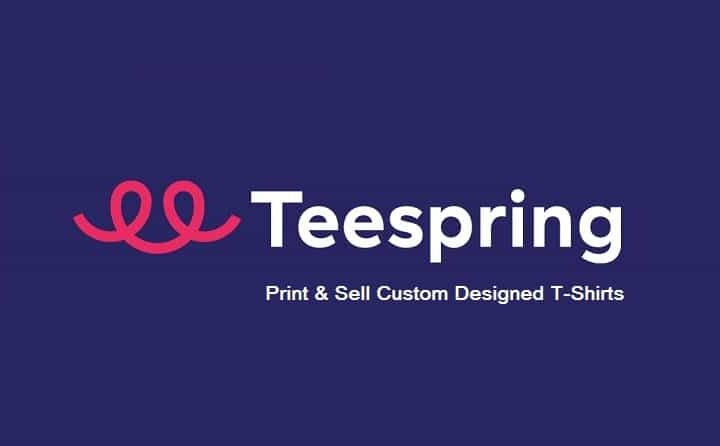 TeeSpring Review - Design, Print and Sell T-Shirts