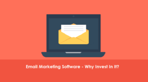 7-Reasons-to-invest-in-Email-Marketing-Software