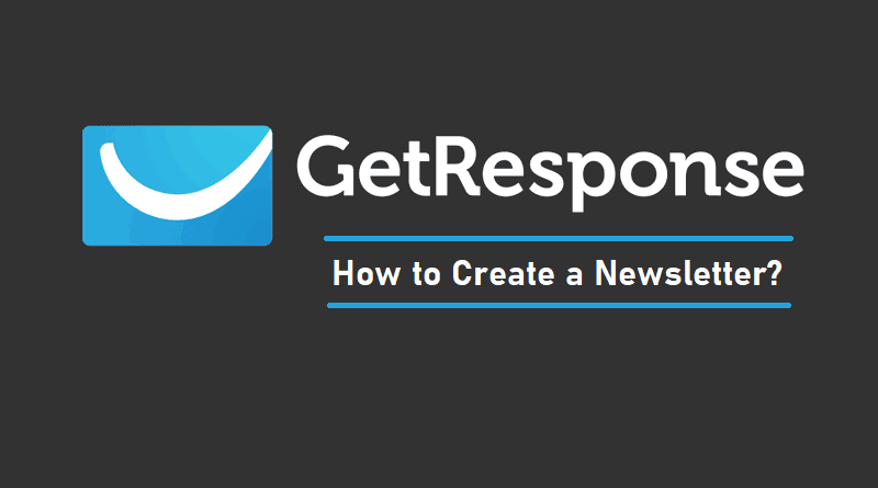 How to Create a Newsletter in GetResponse
