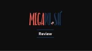 MegaPush Review