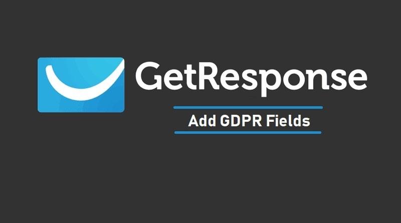 GetResponse Add GDPR Fields