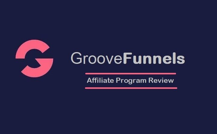 GrooveFunnels Affiliate Program Review