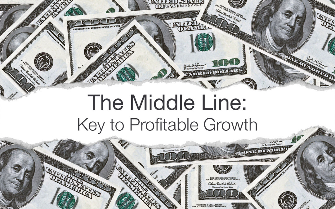 The Middle Line: Key to Profitable Growth
