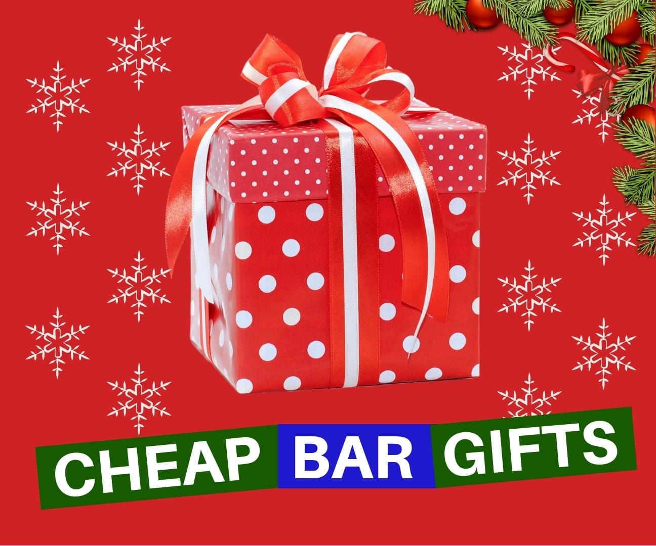 CHEAP-CHRISTMAS-BAR-GIFTS