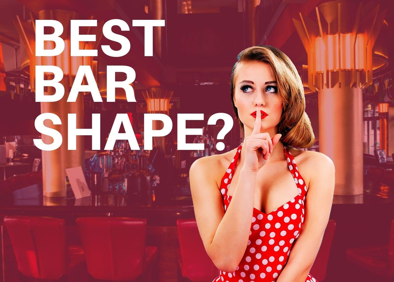 WHATS-THE-BEST-BAR-SHAPE-TN