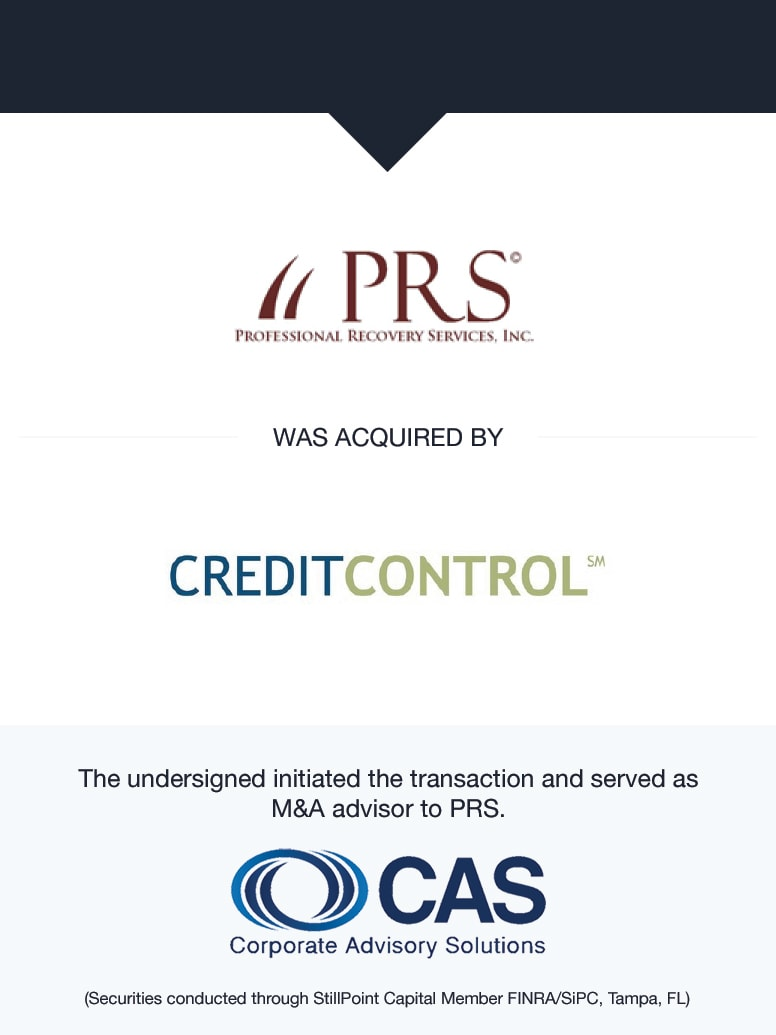 Professional Recovery Services, Inc.   Select Transaction   Corporate Advisory Solutions