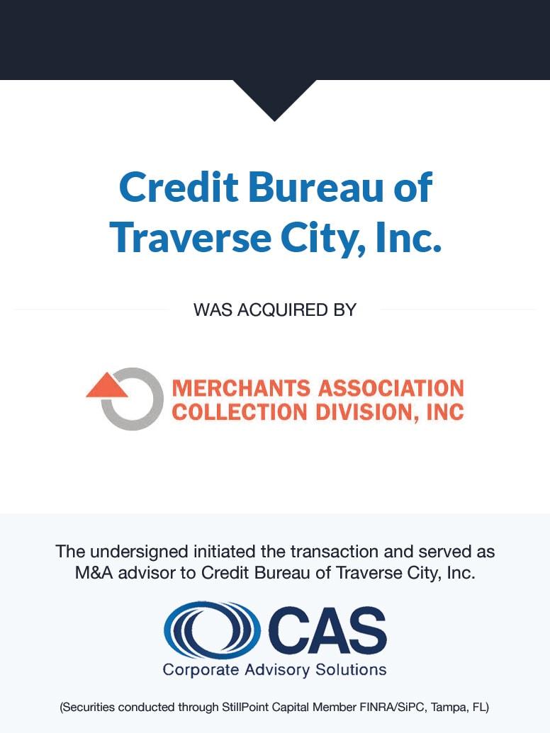Credit Bureau of Traverse City, Inc.   Select Transaction   Corporate Advisory Solutions
