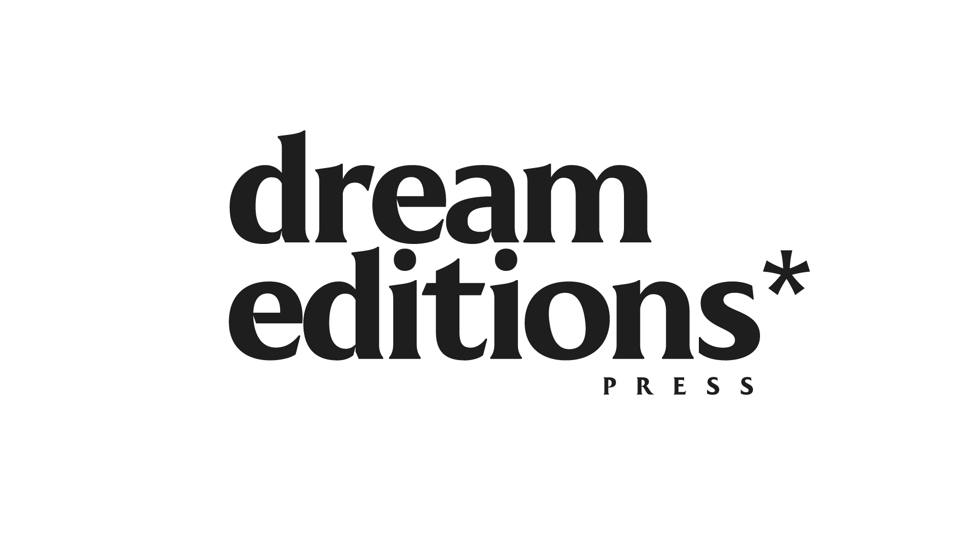Dream Editions Press