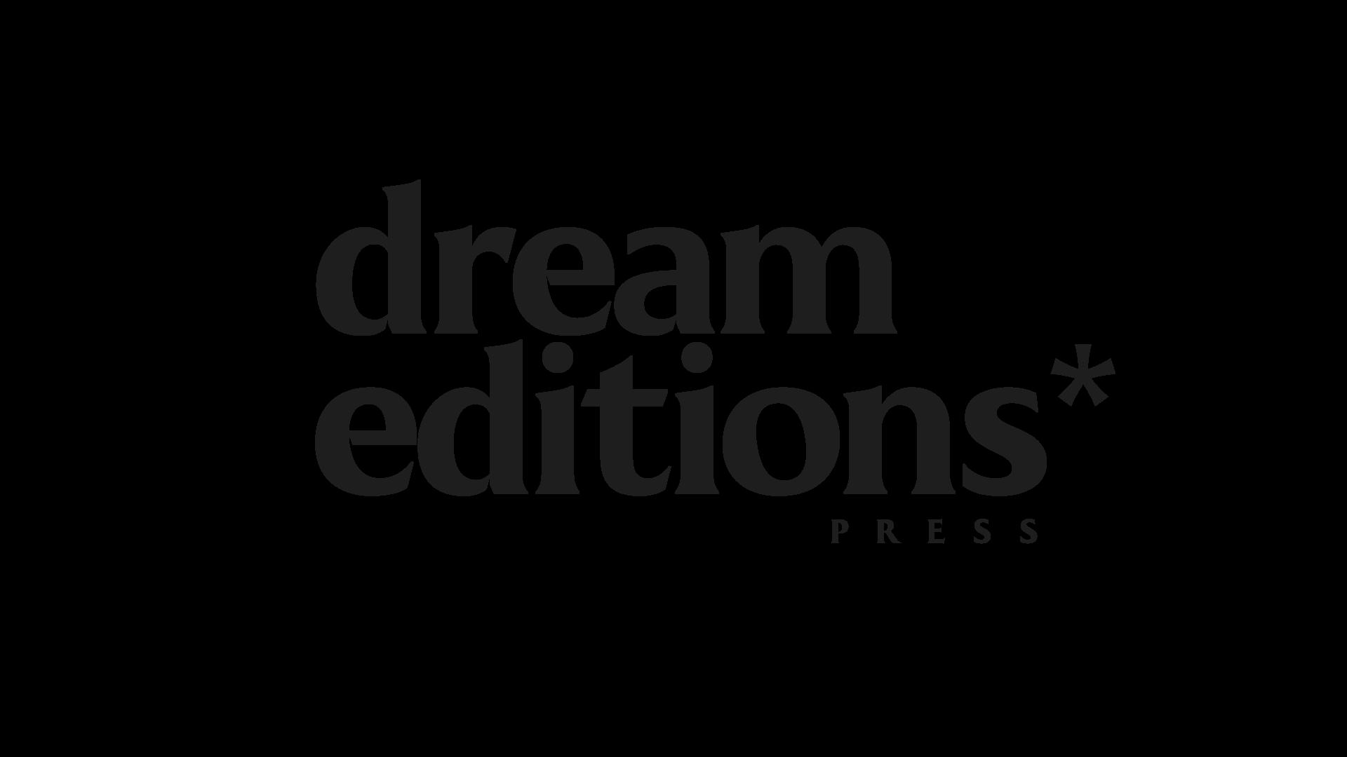 Dream Editions Press