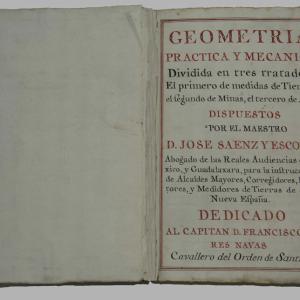 Geometría práctica y mecánica dividida en tres tratados