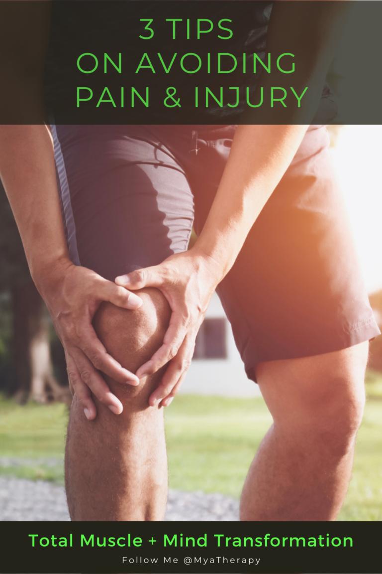 3 Tips on Avoiding Pain & Injury