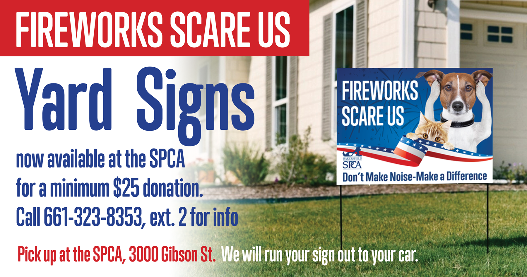 Fireworks Scare Us Yard Signs