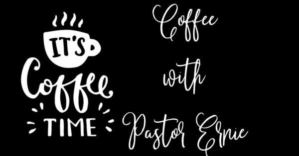 Coffee With Ernie
