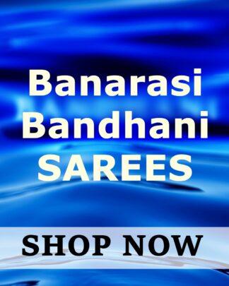 Banarasi Bandhani Sarees