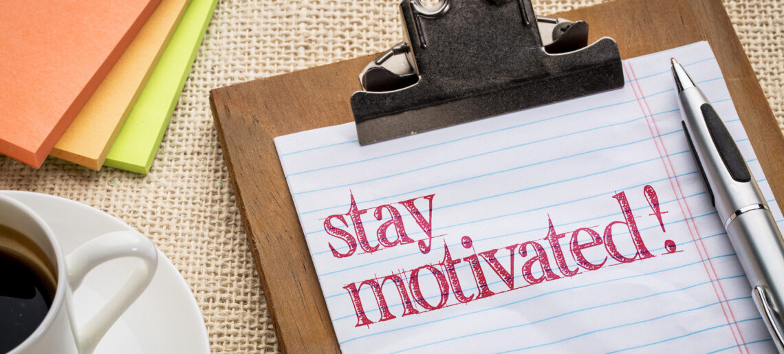 5 Tips for Motivation for When You're Just Ready to Quit