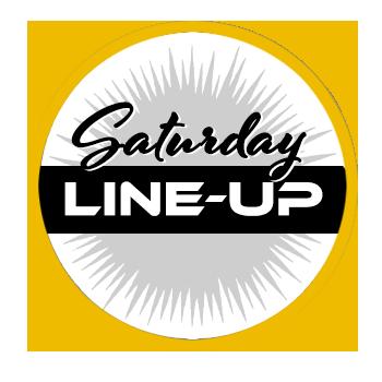 Saturday/Sunday Line-up