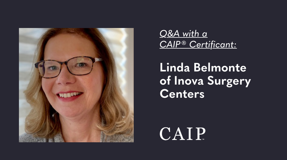 You are currently viewing Q&A with a CAIP Certificant: Linda Belmonte of Inova Surgery Centers