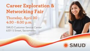 SMUD Career Exploration & Networking Fair