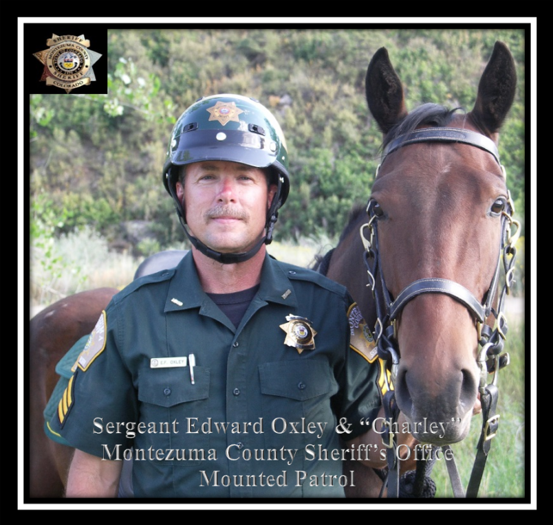 "Sergeant Edward Oxley & ""Charley"" Montezuma County Sheriff's Office Mounted Patrol"
