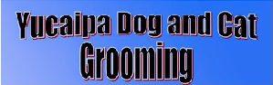 Yucaipa Dog and Cat Grooming