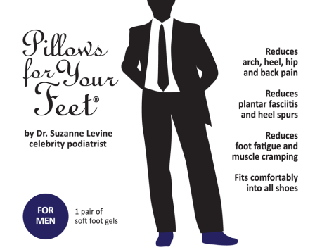 Pillows For Your Feet for Men is invented by Dr. Suzanne Levine. These soft foot gels designed for men help reduce back pain, heel spurs, foot fatigue and muscle cramping. They fit comfortable into all men's shoes.