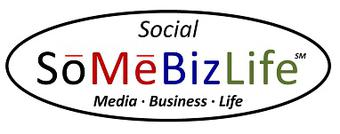 SoMeBizLife — Social: Media, Business & Life