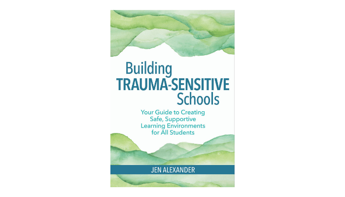 Pre-Order Building Trauma-Sensitive Schools