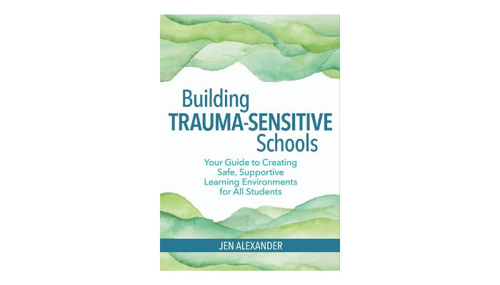 Pre-Order Building Trauma-Sensitive Schools