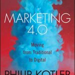 Marketing 4.0: Moving from Traditional to Digital Kindle Edition