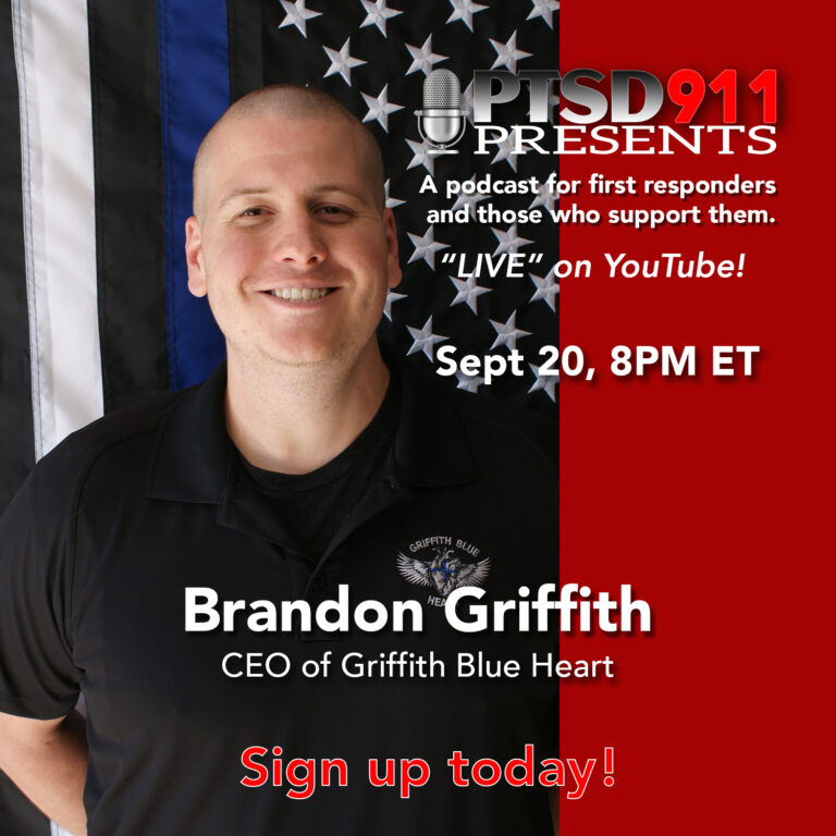 PTSD911 Presents – OFFICER BRANDON GRIFFITH, CEO OF GRIFFITH BLUE HEART