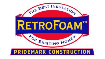 Pridemark Construction LLC RetroFoam