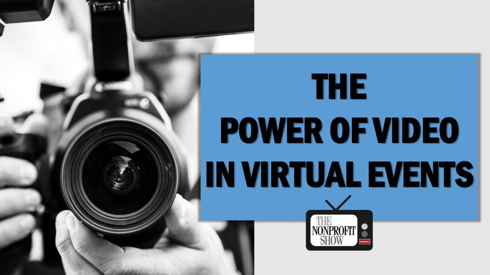 The Power of Video in Virtual Events
