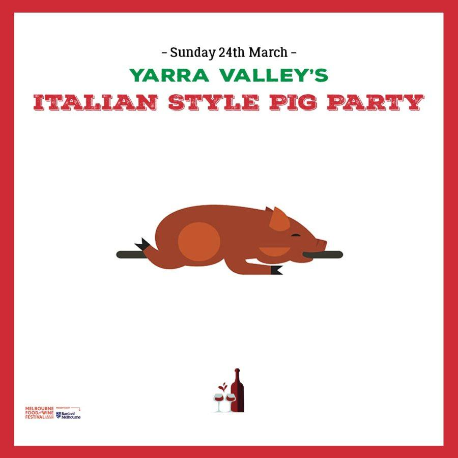 Yarra Valley's Italian-Style Pig Party