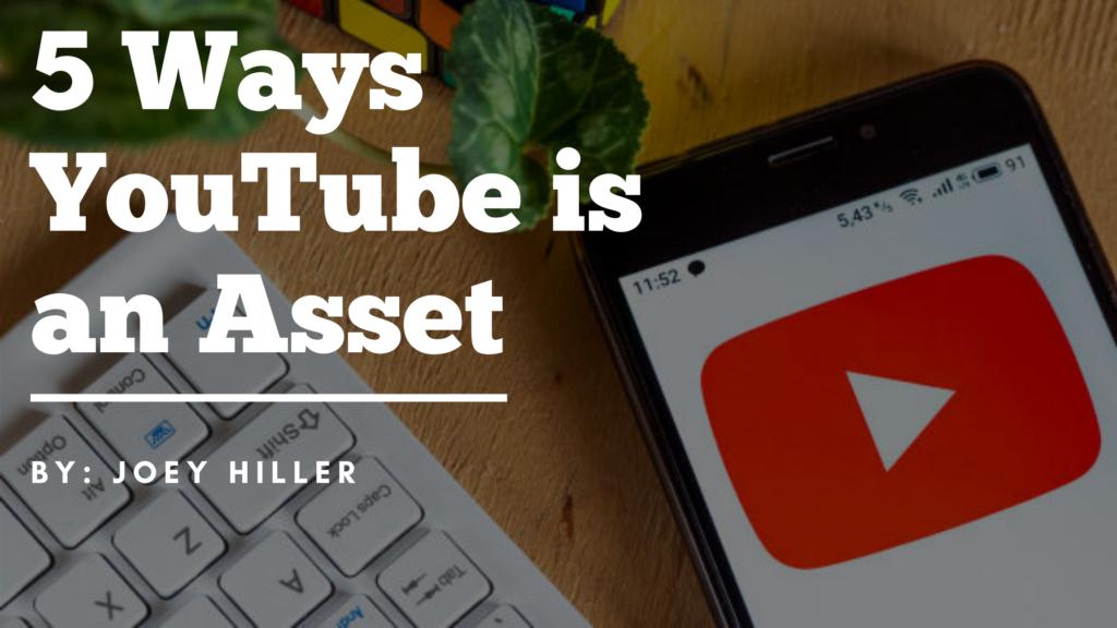 5 Ways YouTube is an Asset blog banner