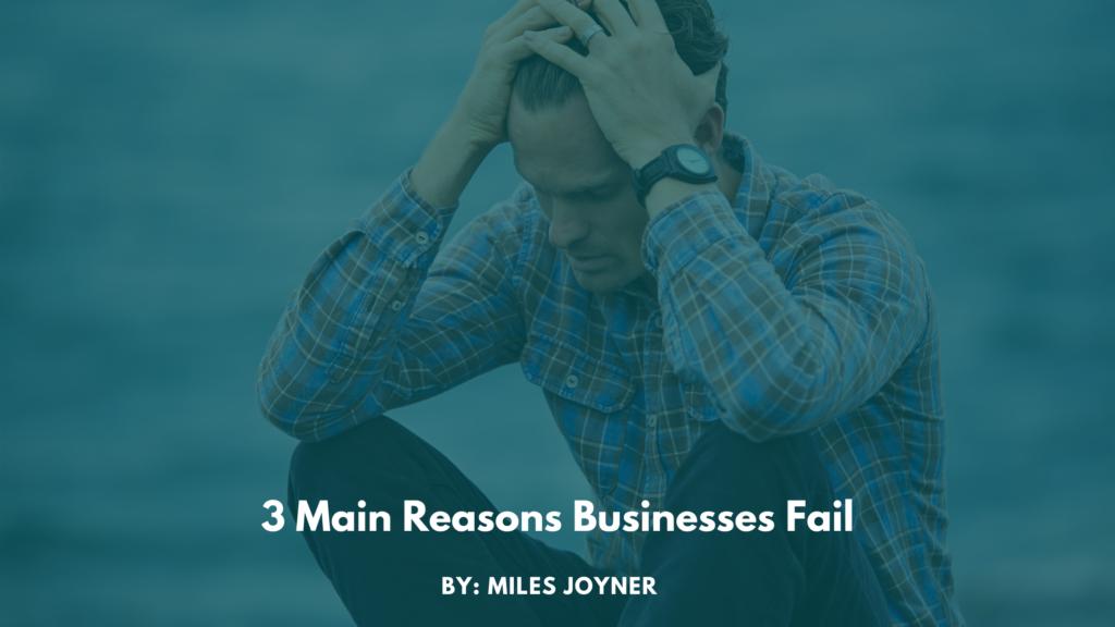 3 reasons businesses fail blog banner