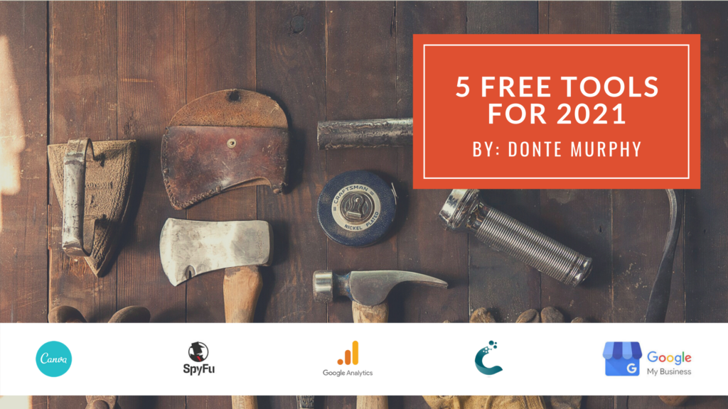 5 Free Tools for 2021