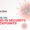 Update on COVID-19 Security Checkpoints