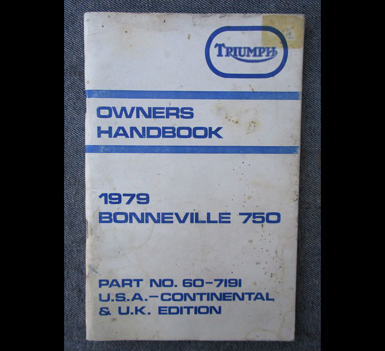 VINTAGE TRIUMPH MOTORCYCLE OWNER MANUAL HAND BOOK 1979 BONNEVILLE T140 60-7191 - LITERATURE