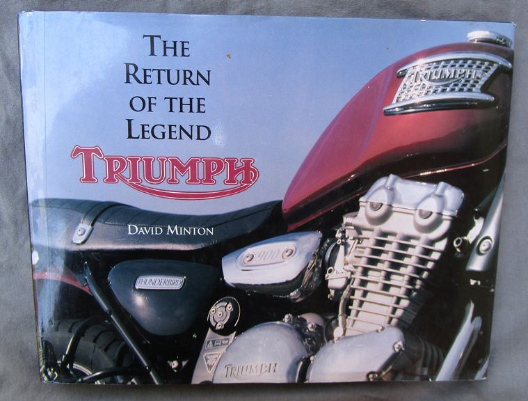 TRIUMPH RETURN OF THE LEGEND MOTORCYCLE HISTORY BOOK PRE & UNIT TWIN TRIPLE ALL - LITERATURE