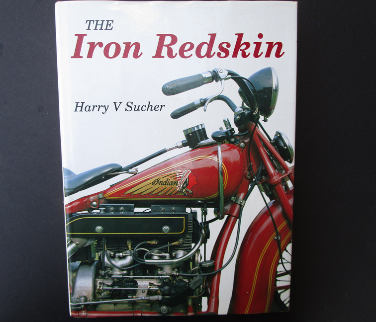 INDIAN MOTORCYCLE BOOK IRON REDSKIN MOTOCYCLE SUCHER ED KRETZ CHIEF FOUR SCOUT SIGNED - LITERATURE