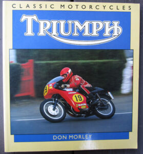 TRIUMPH MOTORCYCLE BOOK SINGLES TWINS TRIPLE PRE & UNIT RACING BONNEVILLE TROPHY 6T - LITERATURE