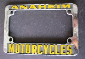 ANAHEIM MOTORCYCLES VINTAGE CALIFORNIA MOTORCYCLE LICENSE PLATE FRAME 1970s  - MEMORABILIA