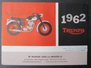 VINTAGE 1962 TRIUMPH MOTORCYCLE BROCHURE THUNDERBIRD BONNEVILLE TR6SC T120C  - MEMORABILIA