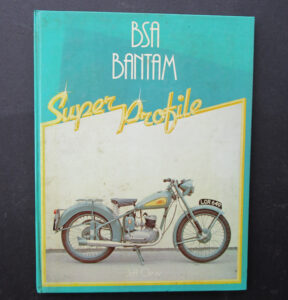 BSA BANTAM MOTORCYCLE SUPER PROFILE BOOK MANUAL D1 D3 D5 D7 COMPETITION STD - LITERATURE
